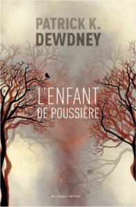 L'Enfant de poussière, Patrick K. Dewdney
