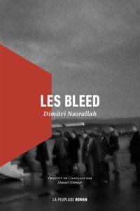 Dimitri Nasrallah, Les Bleed