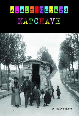 Natchave, Alain Guyard