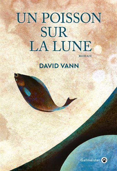 David Vann, Un poisson sur la lune