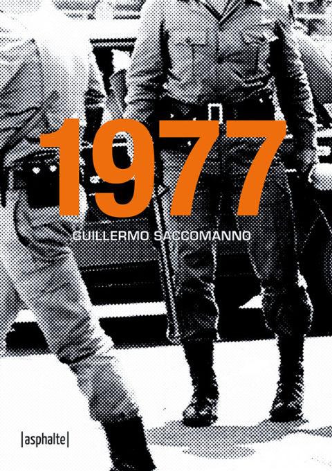 Guillermo Saccomanno 1977 Asphalte